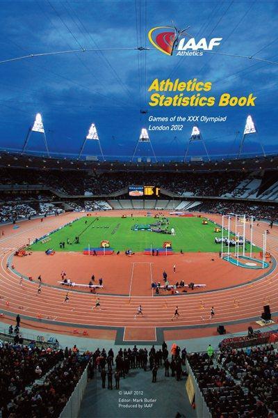 London 2012 Athletics Statistics Handbook (IAAF)