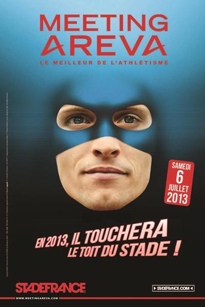 Renaud Lavillenie 2013 IAAF Diamond League meeting in Paris advert  (Organisers)