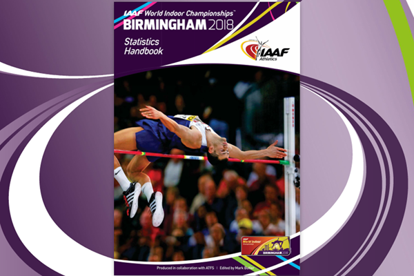 The IAAF World Indoor Championships Birmingham 2018 Statistics Handbook (IAAF)