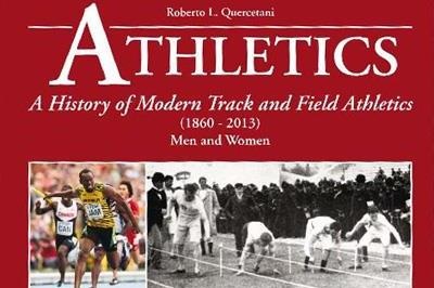 Athletics - A History of Modern Track and Field Athletics by Robert Quercetani (Edit Vallardi)