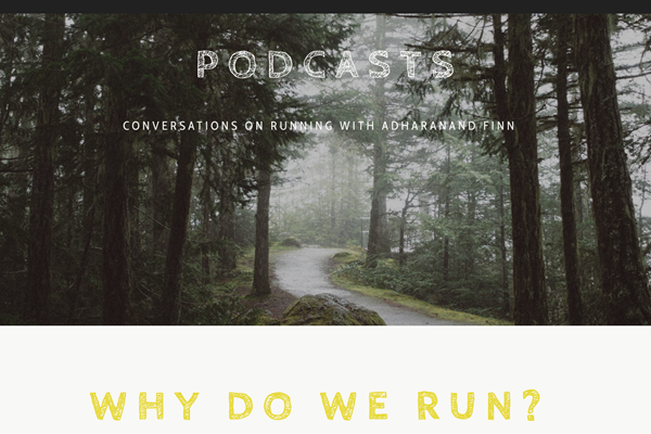 The Way of the Runner podcast (Adharanand Finn)