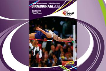 The IAAF World Indoor Championships Birmingham 2018 Statistics Handbook (IAAF)